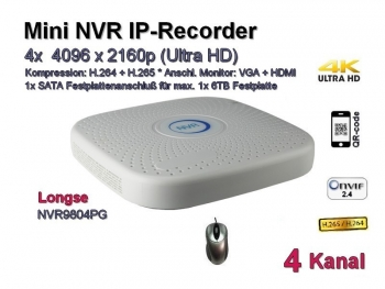 Mini NVR IP-Kamera Recorder, H.265 / H.264, Onvif, 4x max. 4096x2160 Ultra-HD/4K, Modell: NVR9804PG