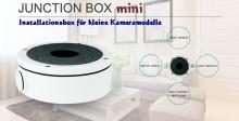 Installationsbox / Junction Box mini für kleine Überwachungskameras und IP-Kameras