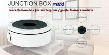 Installationsbox / Junction Box maxi für mittlere und große Überwachungskameras und IP-Kameras