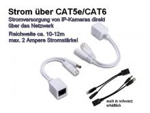 Strom + Daten über CAT5e/CAT6, Reichweite ca. 10-15m, 100 Mbps (IPTec POE-1PA)